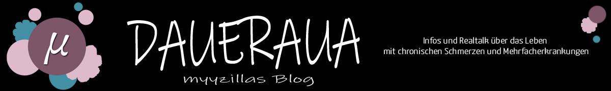 Daueraua - myyzillas Blog